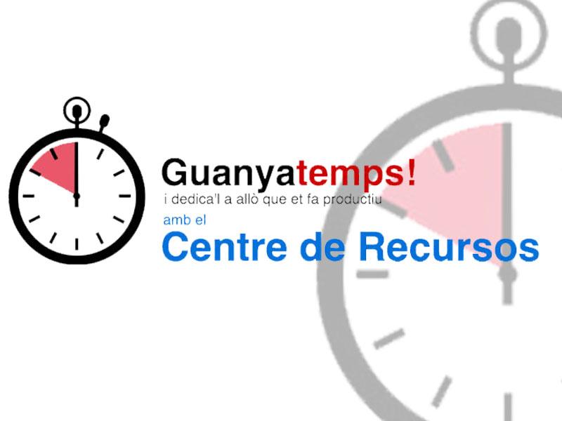 Guanya temps - Centre de recursos per emprenedors