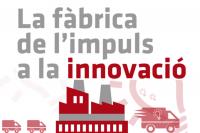 La Fàbrica de l'Impuls a la Innovació