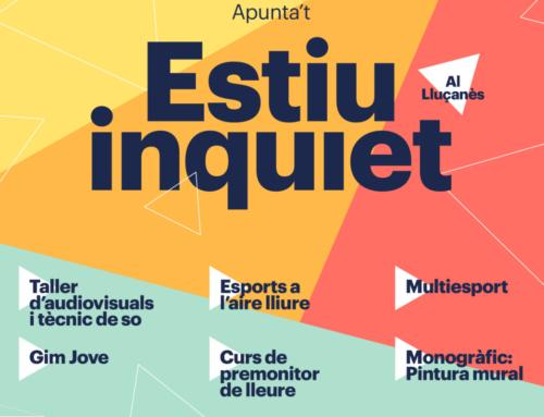 Els joves del Lluçanès tindran, aquest estiu, un ESTIU INQUIET!